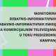 Media monitoring of informative-debate program and infotainment program on commercial television during the election campaign